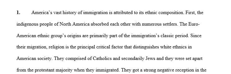 Discuss what the history of immigration to the United States indicates about the nature of race