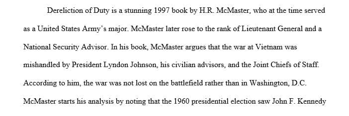 """A book report, summarize the book """"Dereliction of Duty"""""""