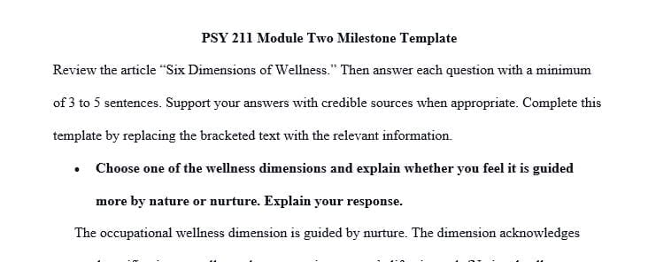 Choose one of the wellness dimensions and explain whether you feel it is guided more by nature or nurture.