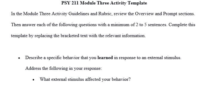 Describe a specific behavior that you learned in response to an external stimulus.