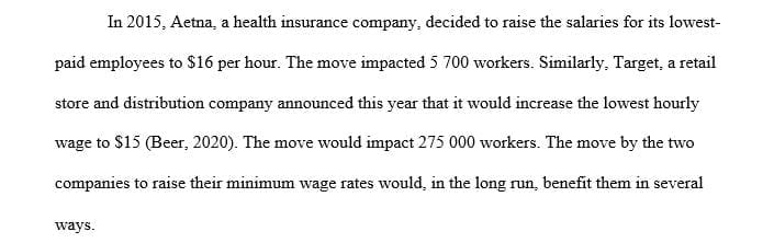 Read the article on Aetna and Target and their decision to raise their minimum wage rate.