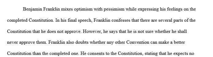 What appears to beBenjamin Franklin's feelingson the completedConstitution