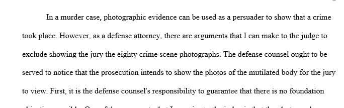 What arguments do you make to the judge to exclude the photographs