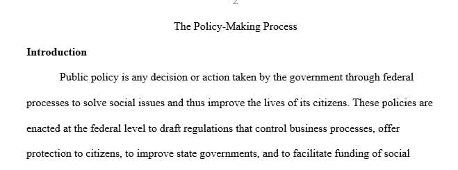 Write a research paper analyzing the 5 stages of the policy-making process on a current (2020) public policy of your choice in the US.
